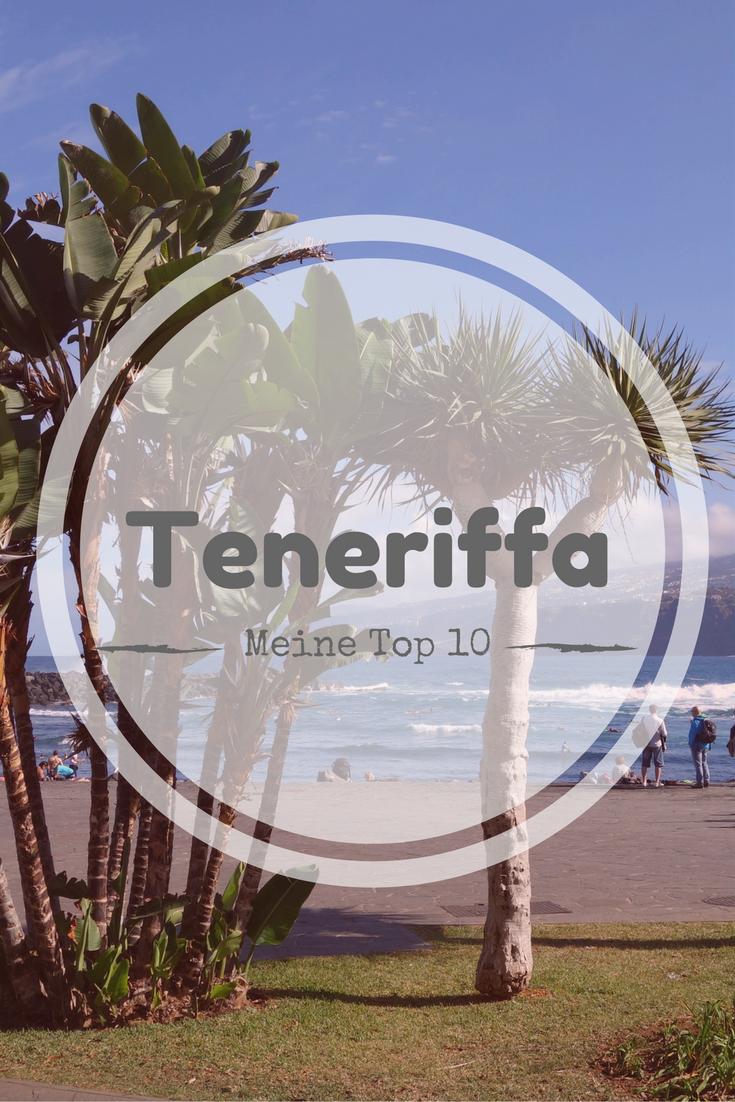 Meine Top 10 für Teneriffa