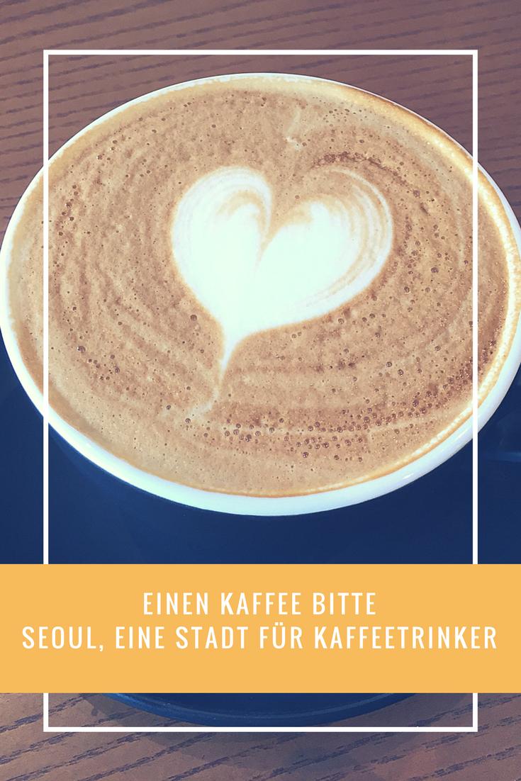 Einen Kaffee bitte – Seoul, eine Stadt für Kaffeetrinker